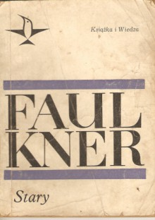 Stary - William Faulkner