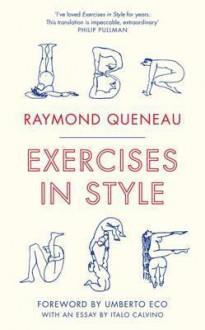 Exercises in Style. Raymond Queneau - Raymond Queneau