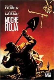 Noche Roja - Simon Oliver, Jason Latour