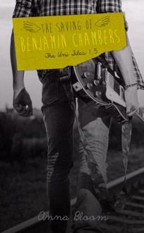 The Saving of Benjamin Chambers - Anna Bloom