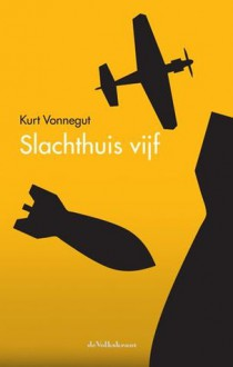 Slachthuis vijf - Else Hoog,Kurt Vonnegut