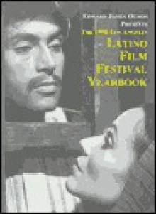 The 1998 Latino Film Festival Yearbook - Jim Sullivan