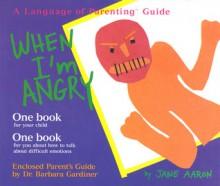 When I'm Angry - Jane E. Aaron, Barbara Gardiner