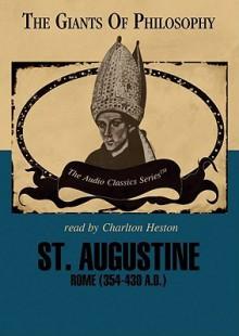 St. Augustine - Robert J. O'Connell, Charlton Heston
