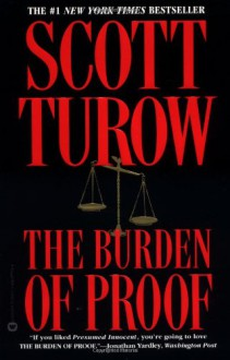 The Burden of Proof - Scott Turow