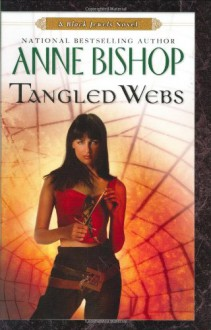 Tangled Webs (Black Jewels, Book 6) - Anne Bishop