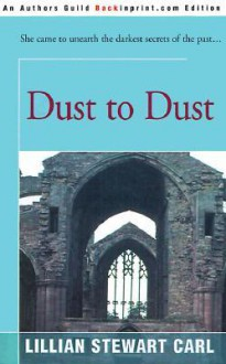 Dust to Dust (Ashes to Ashes #2) - Lillian Stewart Carl