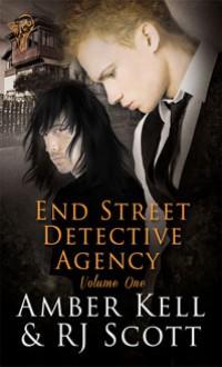 End Street Detective Agency Volume One - Amber Kell,R.J. Scott