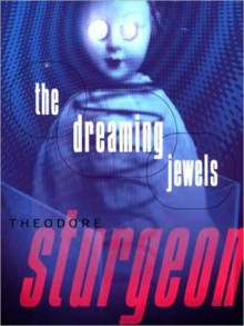 The Dreaming Jewels (MP3 Book) - Theodore Sturgeon,Paul Michael Garcia