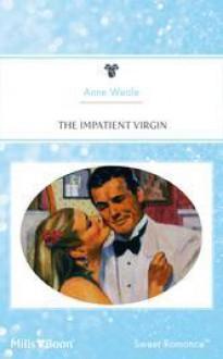 Impatient Virgin - Anne Weale