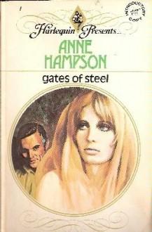 Gates of Steel - Anne Hampson