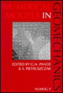 Numerical Models in Geomechanics - Pande, S. Pietrusczak