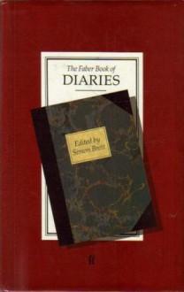 The Faber Book of Diaries - Simon Brett