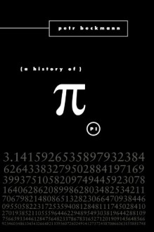 A History of Pi - Petr Beckmann