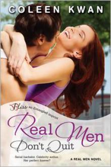 Real Men Don't Quit - Coleen Kwan