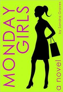 Monday Girls - Sandra Graves