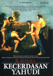 Rahasia Kecerdasan Yahudi - A. Maheswara