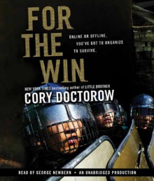 For the Win - Cory Doctorow, George Newbern