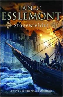Stonewielder (Malazan Empire #3) - Ian C. Esslemont