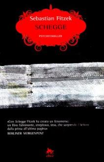 Schegge - Sebastian Fitzek