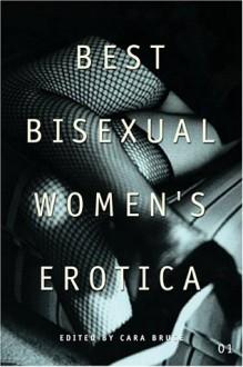 Best Bisexual Women's Erotica - Cara Bruce