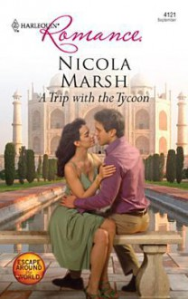 A Trip with the Tycoon - Nicola Marsh
