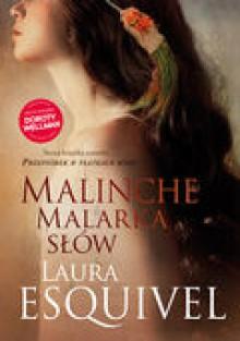 Malinche. Malarka słów - Laura Esquivel