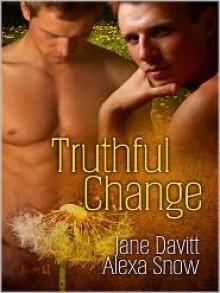 Truthful Change - Jane Davitt, Alexa Snow