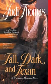 Tall, Dark, and Texan - Jodi Thomas