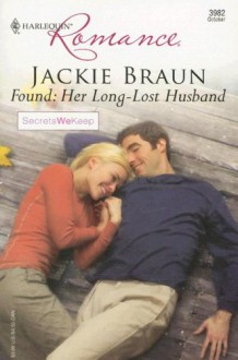 Found: Her Long-Lost Husband - Jackie Braun