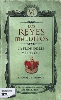 La Flor de Lis y el Leon - Maurice Druon