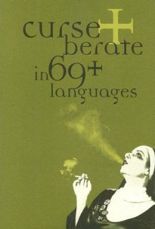 Curse + Berate in 69+ Languages - R.V. Branham