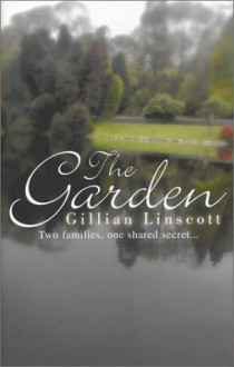 The Garden - Gillian Linscott