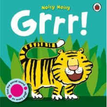 Noisy Noisy Grrr! - Ronne Randall