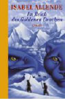 Im Reich Des Goldenen Drachen - Isabel Allende, Svenja Becker