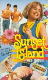 Sunset Island - Cherie Bennett