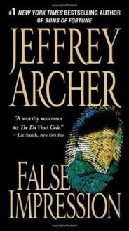 False Impression - Jeffrey Archer