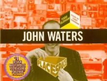 John Waters - Todd Oldham, Todd Oldham