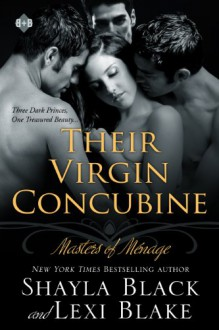 Their Virgin Concubine - Shayla Black, Lexi Blake, Serena Daniels