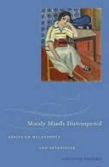Moody Minds Distempered - Jennifer Radden