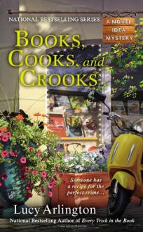Books, Cooks, and Crooks - Lucy Arlington