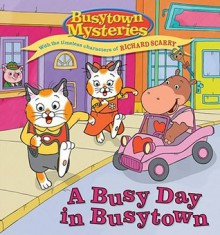 A Busy Day in Busytown - Natalie Shaw