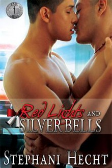 Red Lights and Silver Bells - Stephani Hecht