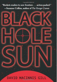 Black Hole Sun - David Macinnis Gill