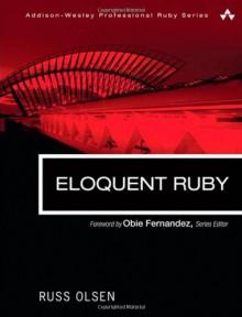 Eloquent Ruby - Russ Olsen