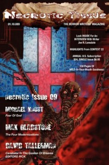 Necrotic Tissue, Issue #9 - R. Scott McCoy, David Tallerman, Max Gladstone, Michael Knost, J. Ventura, Laura L. Sullivan, Brendan P. Myers