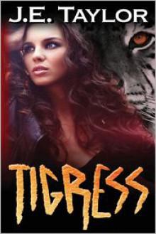 Tigress - J.E. Taylor
