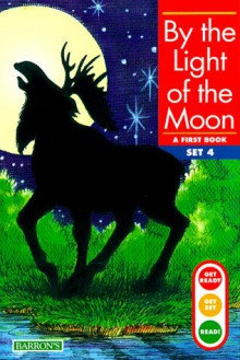 By the Light of the Moon - Gina Clegg Erickson, M.A. Foster, Kelli C. Foster