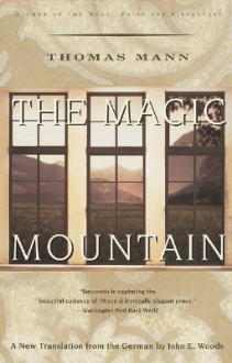 The Magic Mountain - Thomas Mann,John E. Woods