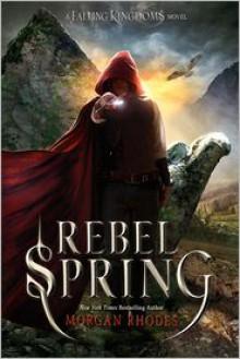 Rebel Spring (Falling Kingdoms Series #2) - Morgan Rhodes